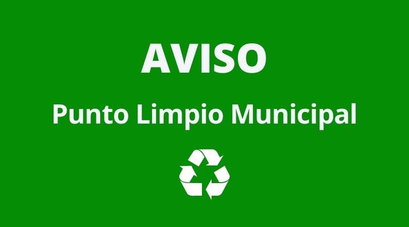 Aviso Punto Limpio Municipal festivos locales