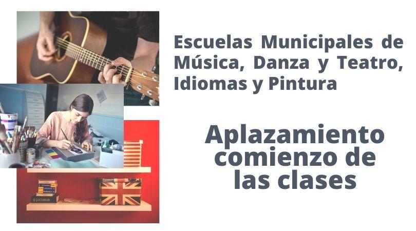 Escuelas Municipales de Música, Danza y Teatro, Idiomas y Pintura, aplazamiento del comienzo de las clases