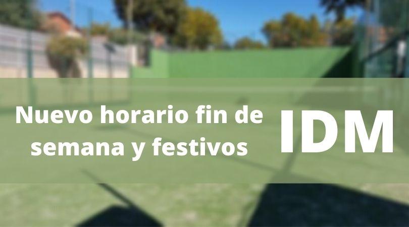 Nuevo horario en el IDM los fines de semana y días festivos