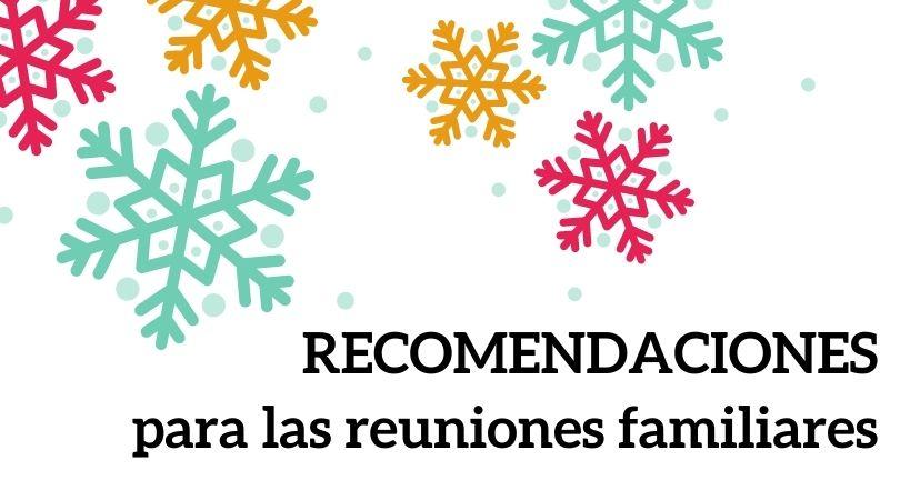 Recomendaciones en las reuniones familiares esta Navidad