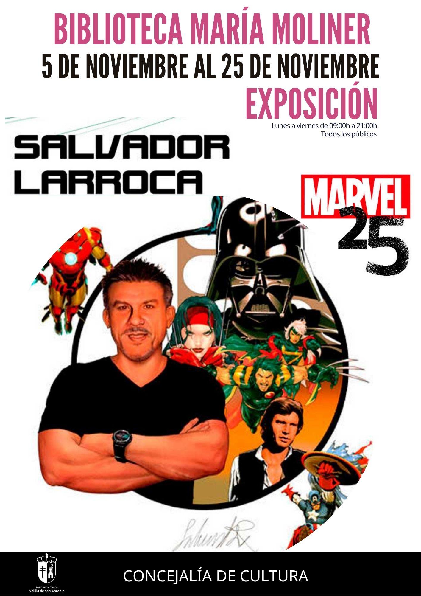"""Exposición de cómic """"Salvador Larroca. 25 años en Marvel"""""""