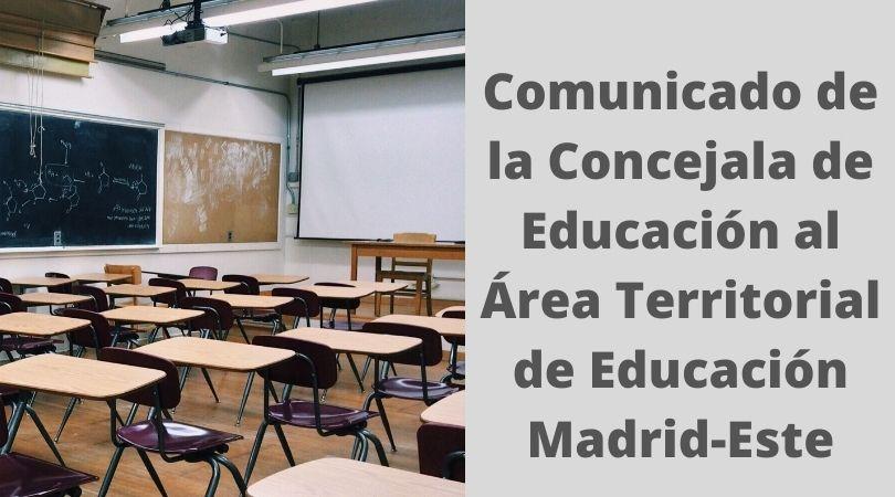 Comunicado de la Concejala de Educación al Área Territorial de Educación Madrid-Este