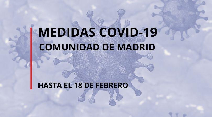 Medidas COVID-19 de la Comunidad de Madrid hasta el 18 de febrero