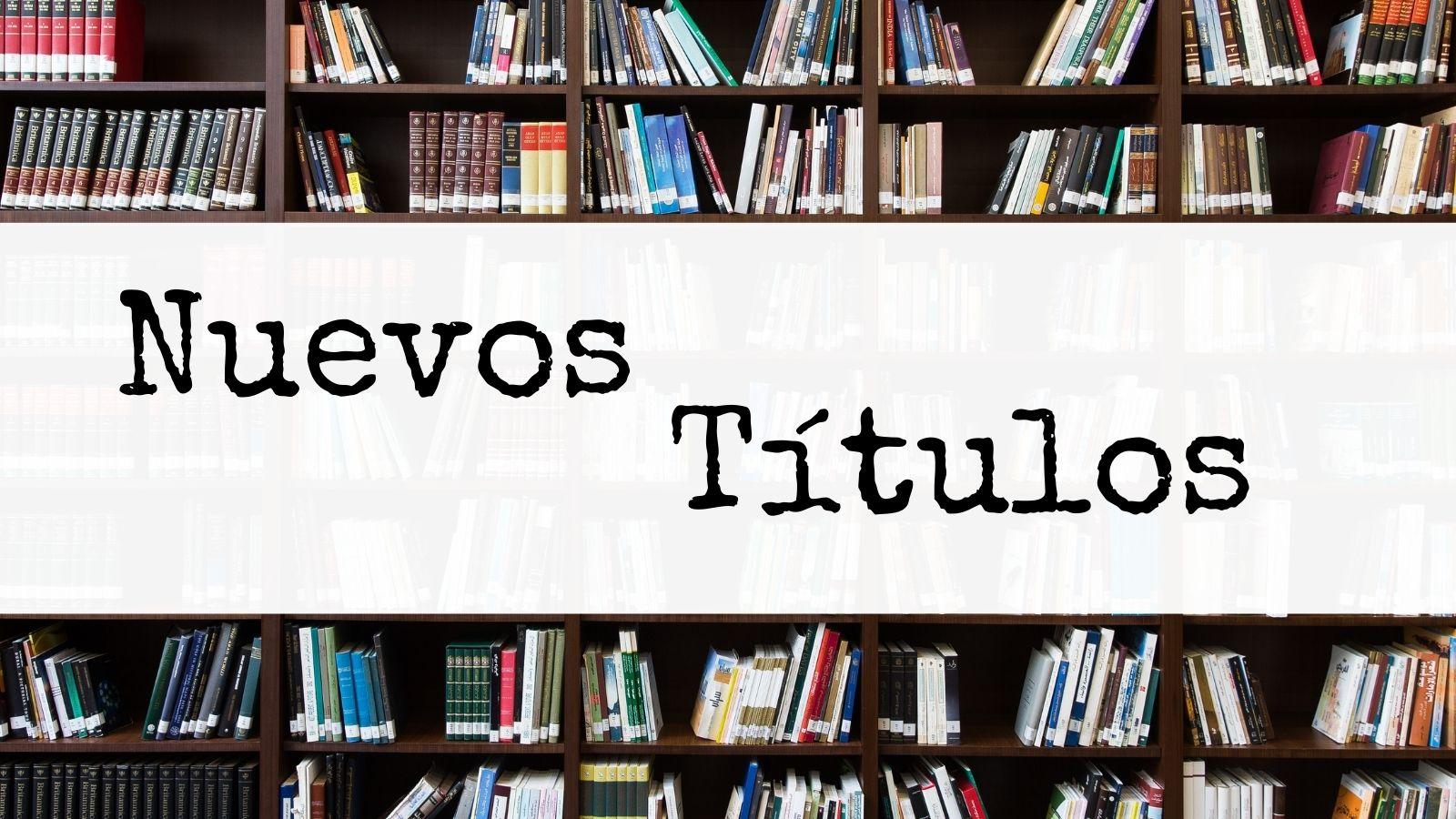 Novedades bibliográficas en la biblioteca municipal