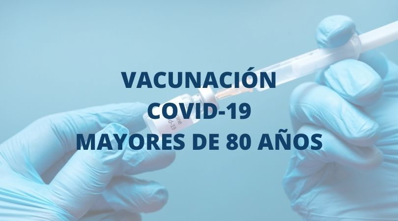 Aviso importante vacunación mayores de 80 años