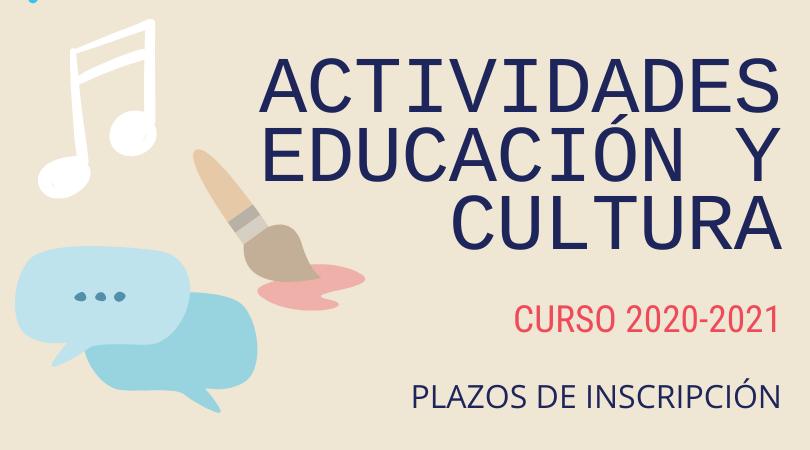 Plazos de inscripción actividades educación y cultura curso 2020-2021