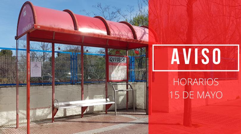 El día 15 de mayo el horario de los autobuses será el de los días laborables