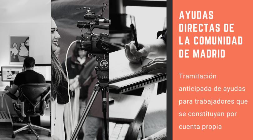 Ayudas de la Comunidad de Madrid directas a trabajadores que se constituyan por cuenta propia