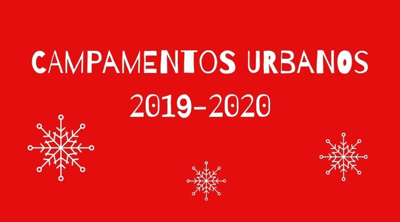 Del 27 de noviembre al 13 de diciembre, inscripciones para los Campamentos Urbanos Navidad 2019-2020