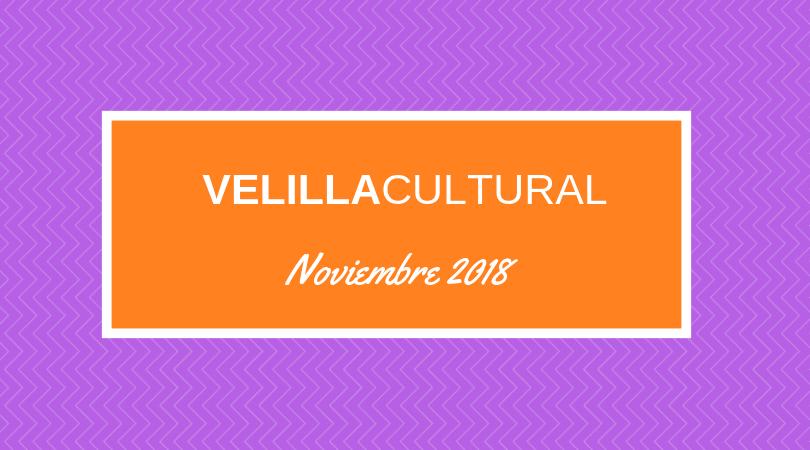 Velilla Cultural en noviembre