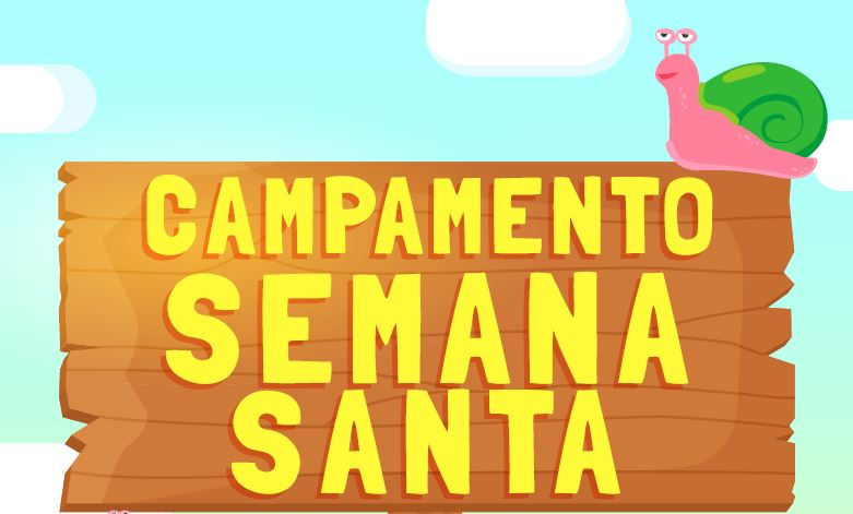 Campamento Semana Santa