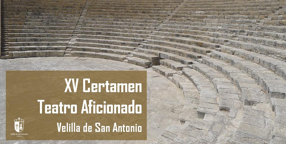 XV Certamen de Teatro Aficionado de Velilla de San Antonio