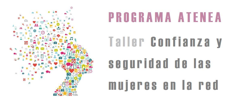 """Taller """"Confianza y seguridad de las mujeres en la red"""""""