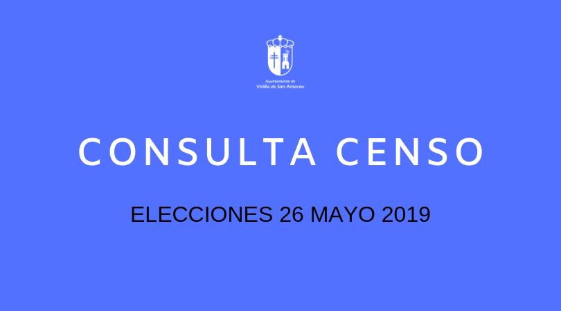 Consulta censo elecciones 26 de mayo