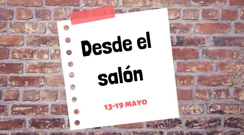 """Programación actividades """"Desde el salón"""" del 13 al 19 de mayo"""