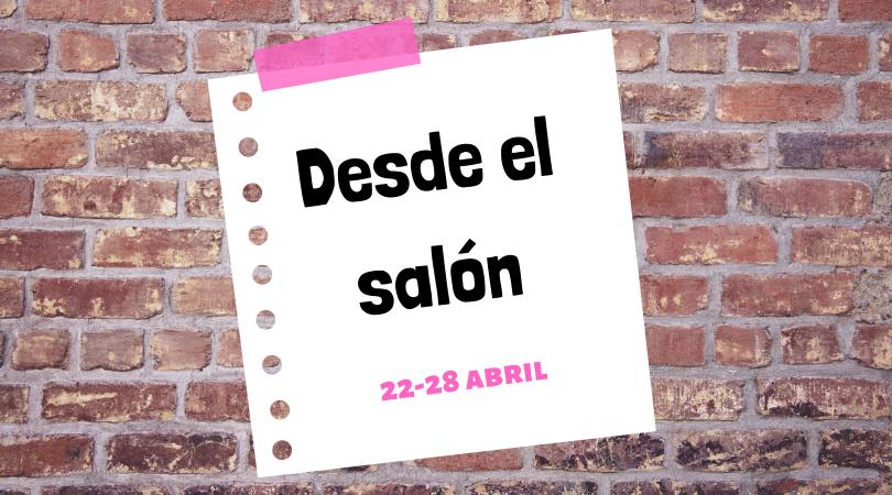 """Programación actividades """"Desde el salón"""" del 22 al 28 de abril"""