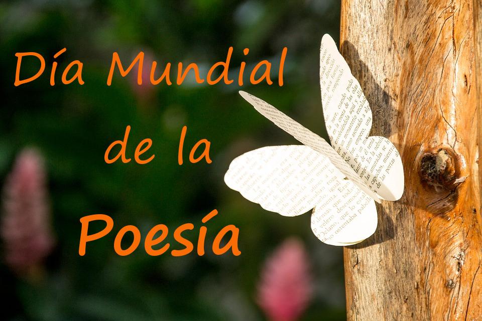 21 de marzo, Día Mundial de la Poesía