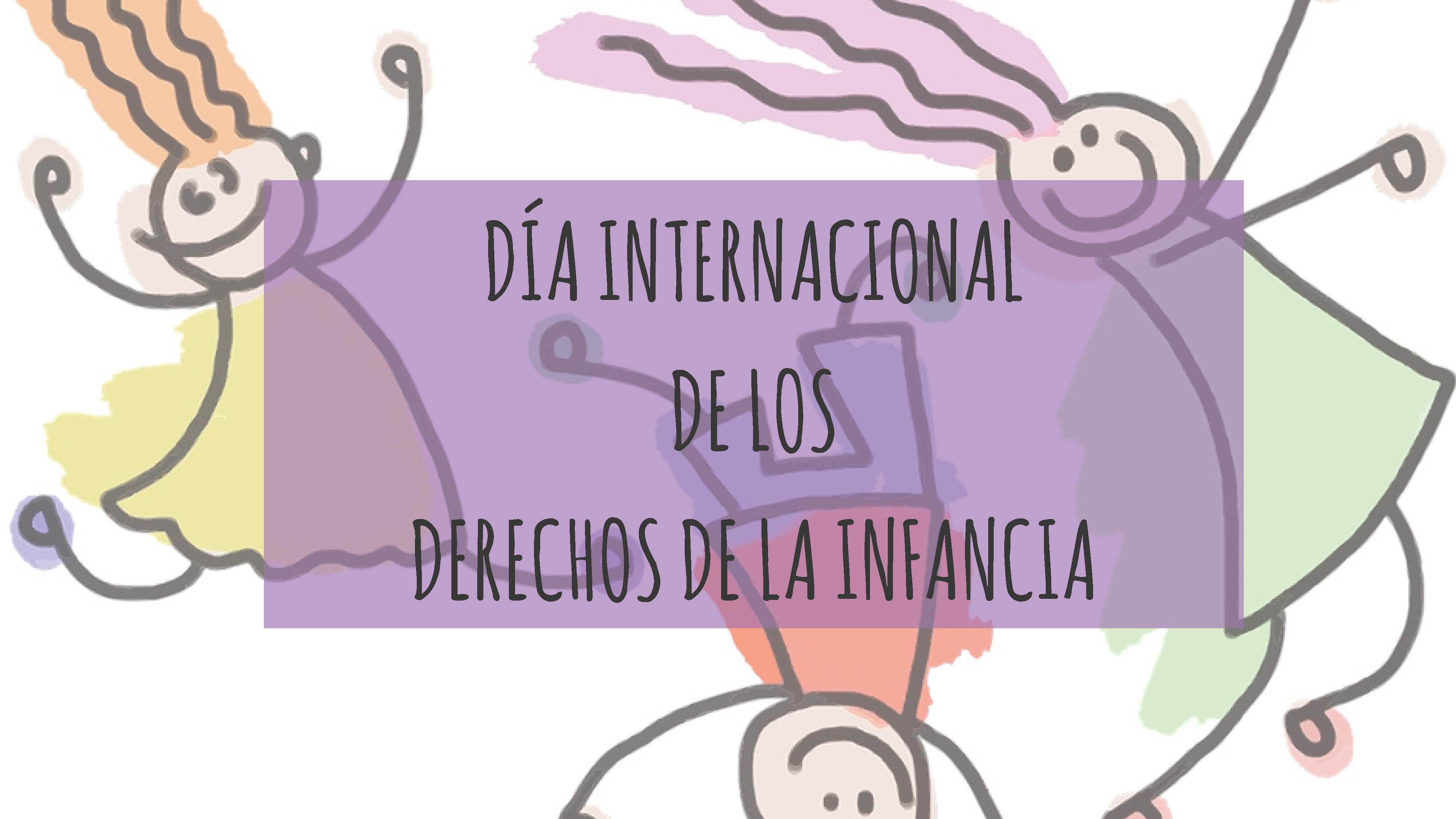Hoy 20 de noviembre se celebra el Día Internacional de los Derechos de la Infancia