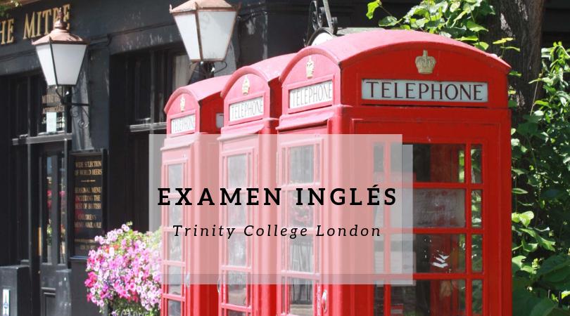 Exámenes oficiales de inglés Trinity College London