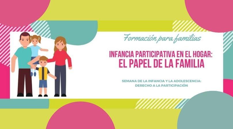 "Taller ""Infancia participativa en el hogar: el papel de la familia"""