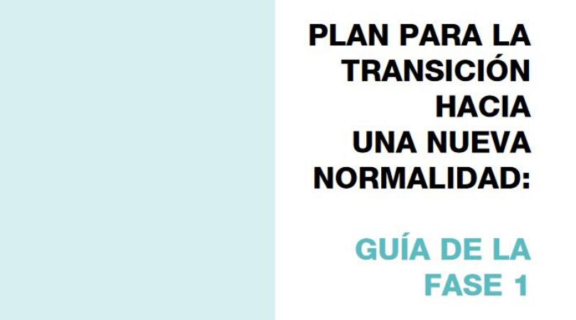 Plan para la transición a una nueva normalidad – Guía FASE 1