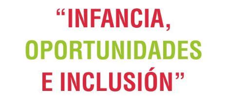 """Jornada """"Infancia, oportunidades e inclusión"""""""