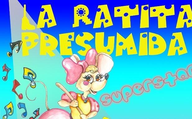 La Ratita Presumida Superstar