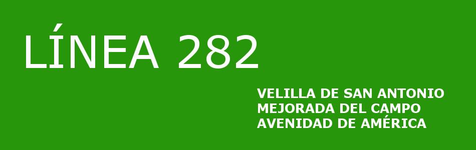 La línea de autobuses 282 Mejorada-Av de América, llegará a Velilla de San Antonio en algunas de sus expediciones