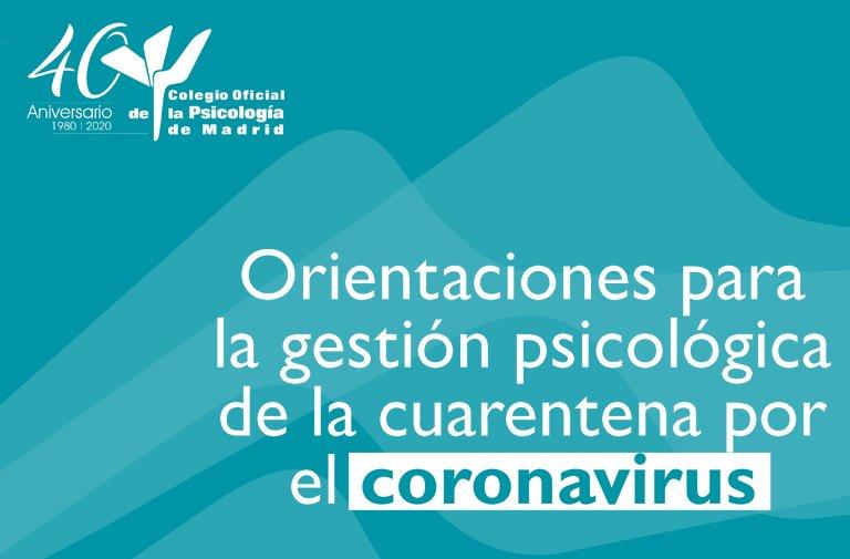 Orientaciones para la gestión psicológica de la cuarentena por el Coronavirus
