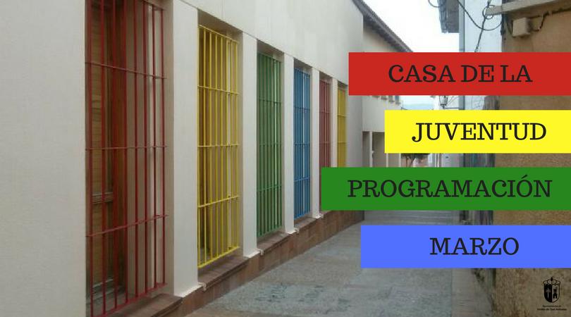 Actividades en la Casa de la Juventud durante el mes de marzo