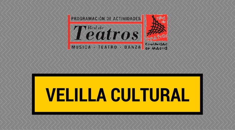 Programación de la Red de Teatros de la Comunidad de Madrid en Velilla