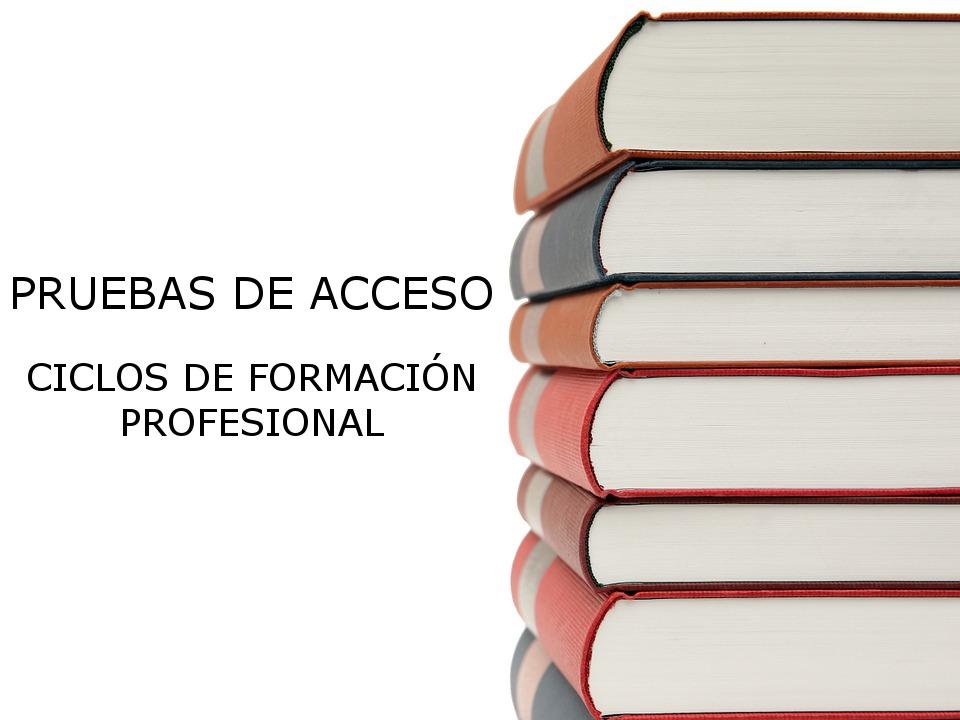 Convocatoria pruebas de acceso a ciclos formativos de Formación Profesional curso 2019-20.