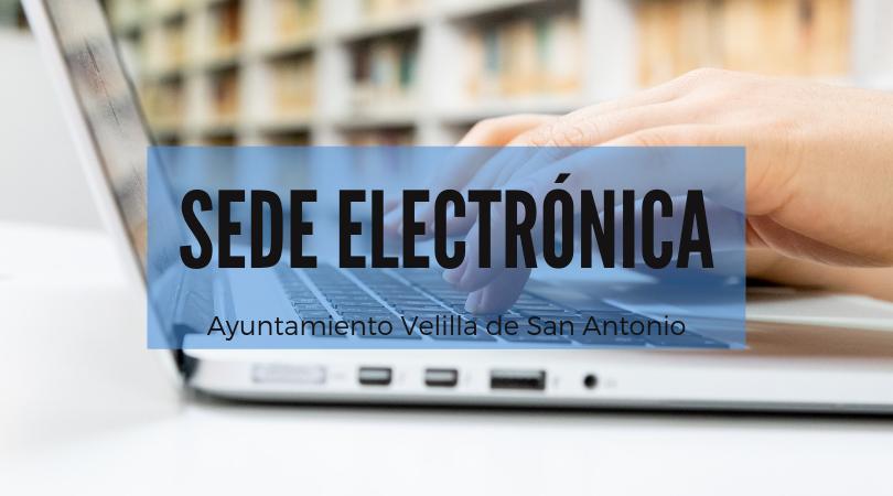 El Ayuntamiento de Velilla pone en marcha el servicio de Sede Electrónica para facilitar a la ciudadanía la realización de trámites con el Ayuntamiento