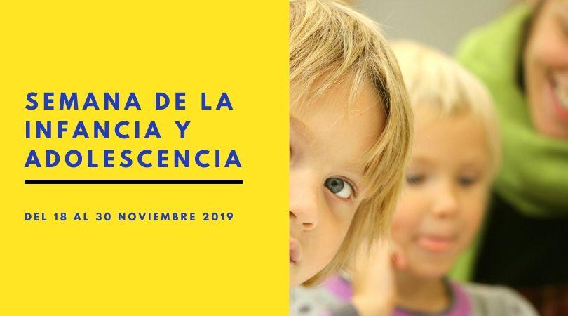 Del 18 al 30 de noviembre, Semana de la Infancia y Adolescencia