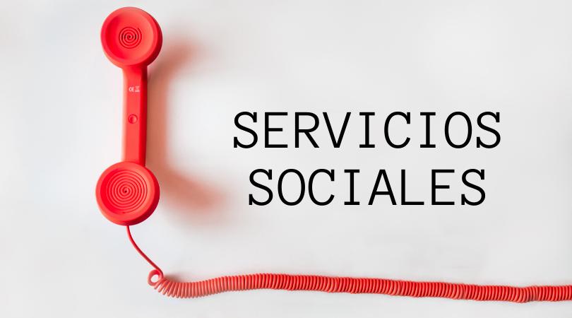 ¿Conoces todos los servicios que se están prestando desde Servicios Sociales?