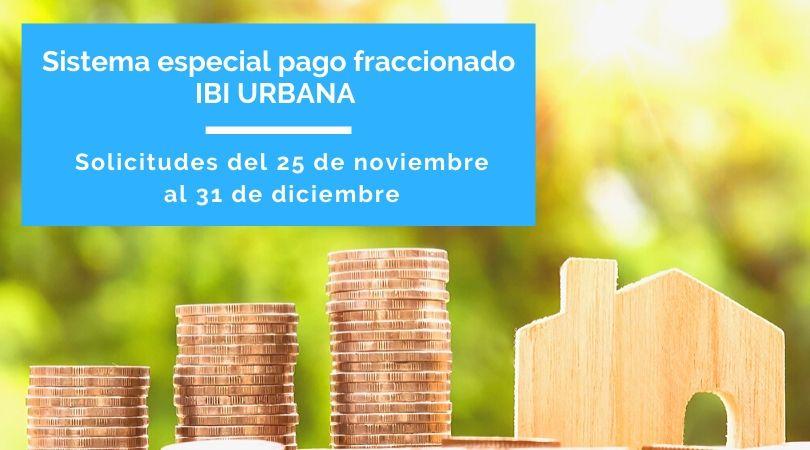 El 25 de noviembre se abre el plazo para solicitar el Sistema Especial de Pagos del IBIU