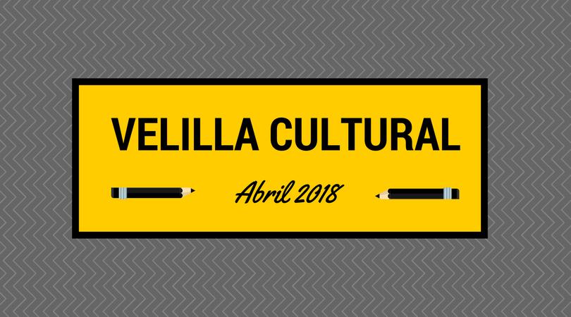 Programación Velilla Cultural Abril 2018