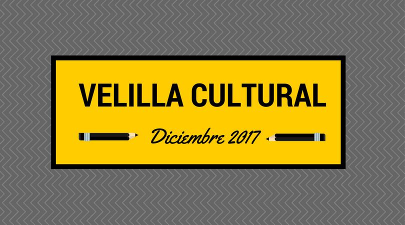 Programación Velilla Cultural Diciembre 2017