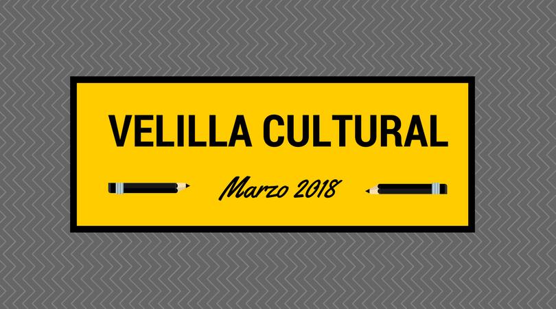 Programación Velilla Cultural marzo 2018