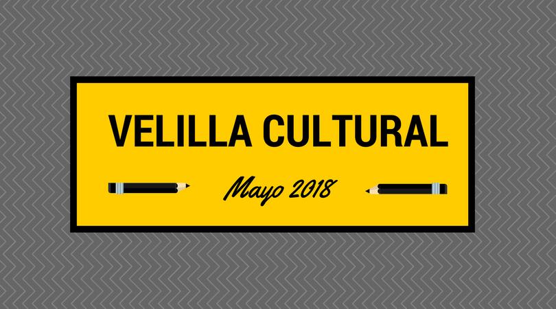 Programación Velilla Cultural Mayo 2018